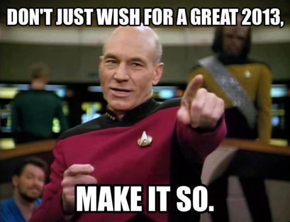 Dream 2013? Make it so!